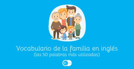 vocabulario en inglés sobre familiares