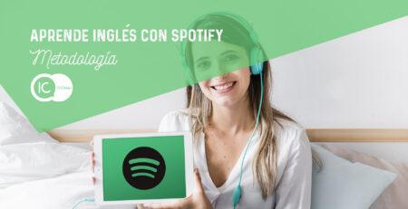 metodología aprender ingles spotify