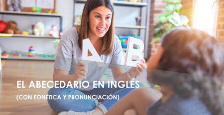 abecedario en ingles con fonetica y pronunciacion