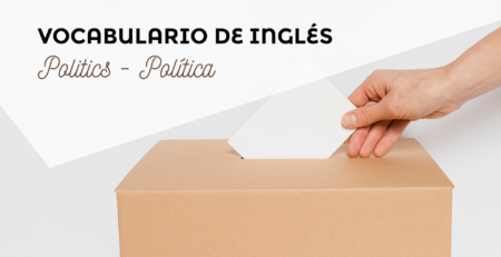 English Vocabulary - Vocabulario de inglés POLITICS